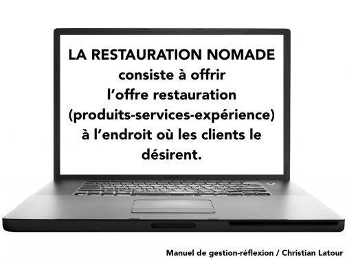 LA RESTAURATION NOMADE s'accapare progressivement d'une part de plus en plus grande du marché de la restauration ! - La Revue HRI : HOTELS, RESTAURANTS et INSTITUTIONS