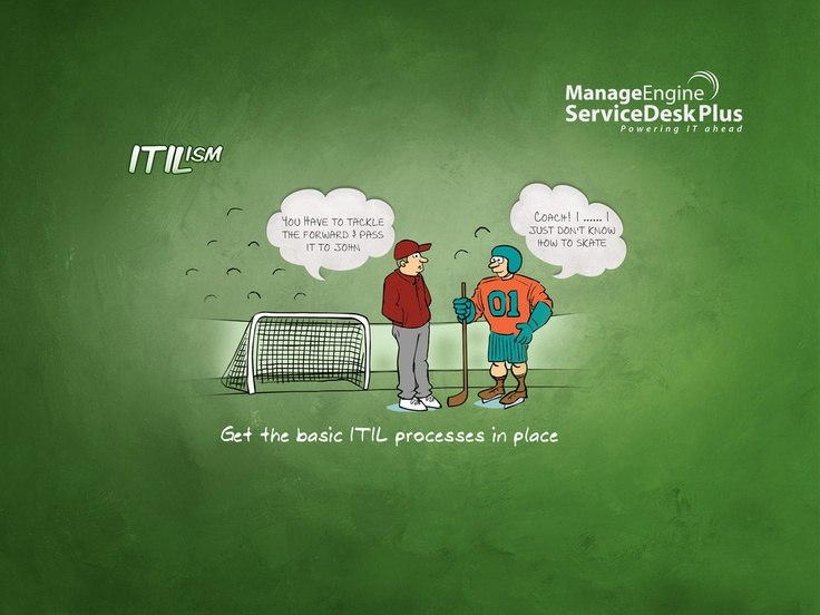 Get the basic ITIL processes in place