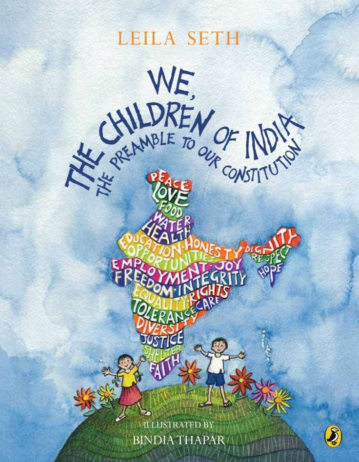 We, the Children of India -   The Preamble to our Constitution   Book review | Republic day Former Chief Justice Leila Seth makes the words of the Preamble to the Constitution understandable to even the youngest reader. What is a democratic republic, why are we secular, what is sovereignty?
