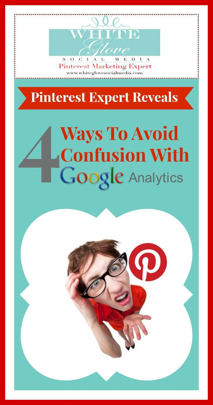 #PinterestExpert Reveals 4 Ways To Avoid Confusion With Google Analytics. Go here to find out if what you're doing on Pinterest is a huge success or if it's a flop http://www.whiteglovesocialmedia.com/pinterest-expert-reveals-4-ways-to-avoid-confusion-with-google-analytics/