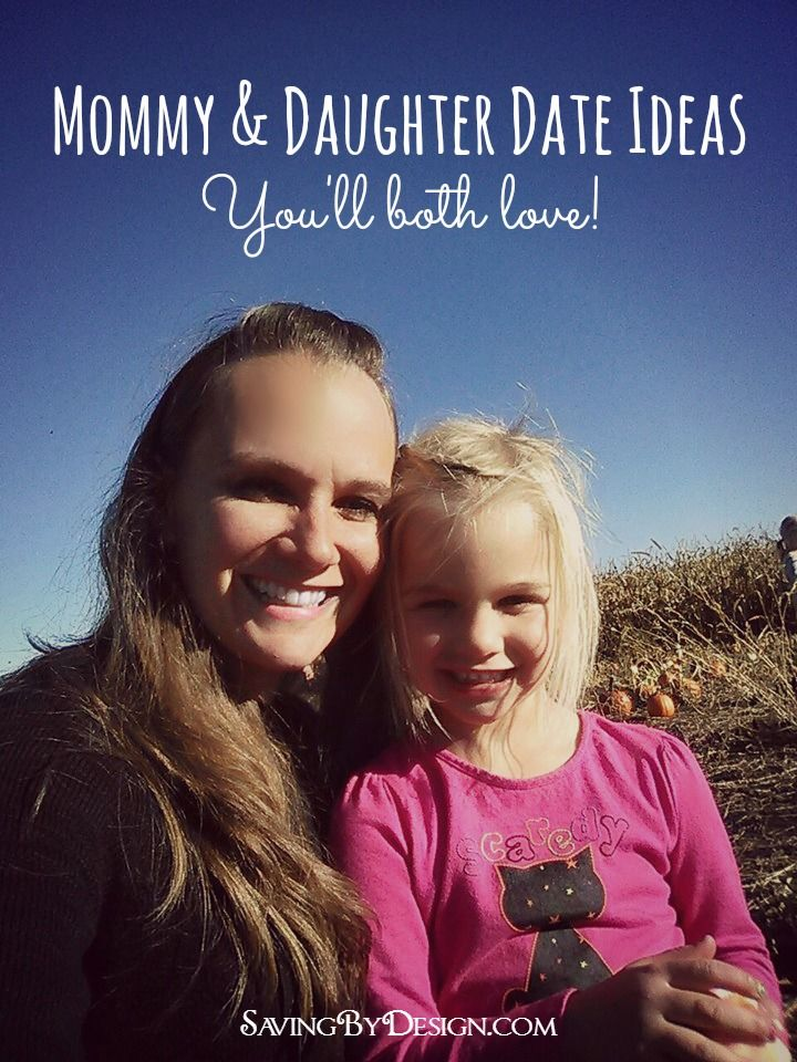 There is something magical about that Mommy and daughter time that just isn't like anything else!  Here are some Mommy & daughter date ideas you'll both love! | Saving by Design