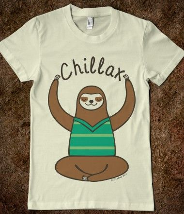 Chillax Sloth Shirt for Al