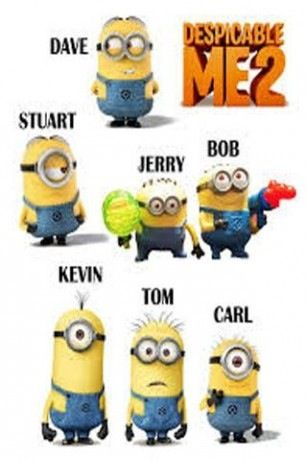 Minions!!!!!!!!!!!!!!!!!! I'm a true minion fan I knew their names before I saw this i'm so happy right now ^-^