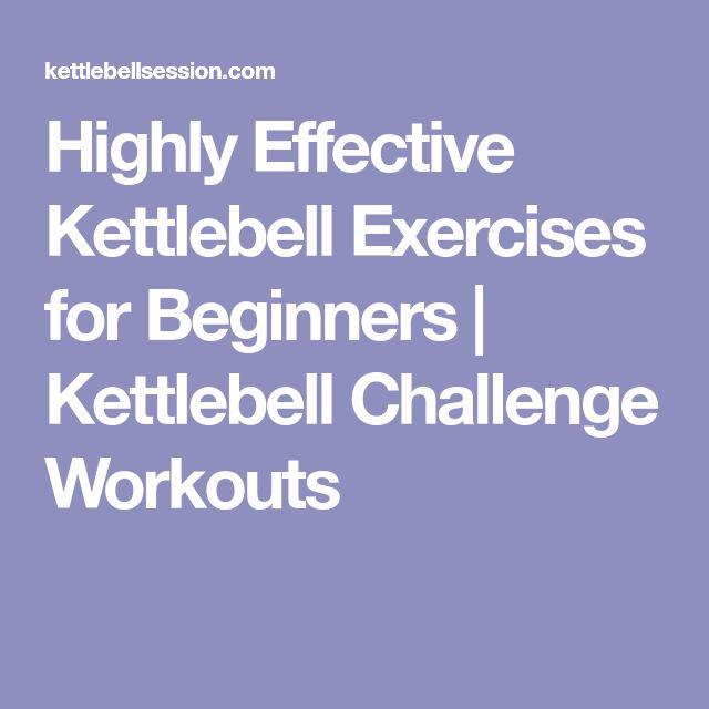 Kettlebell Workout For Men: Best 25+ Beginner Kettlebell Workout Ideas On Pinterest