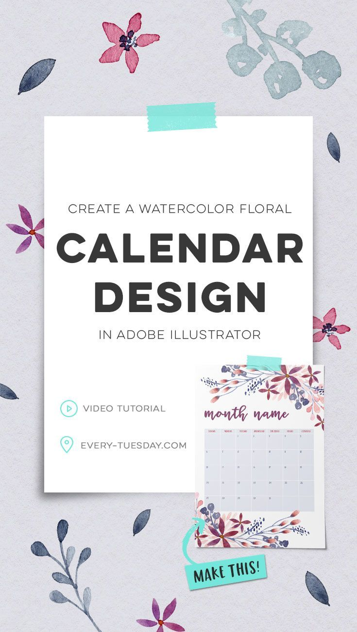 Create a watercolor floral calendar design in Adobe Illustrator | video tutorial: every-tuesday.com via @teelac