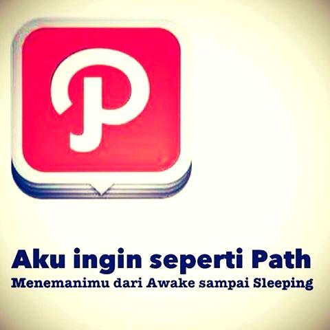 Aku Ingin Seperti Path