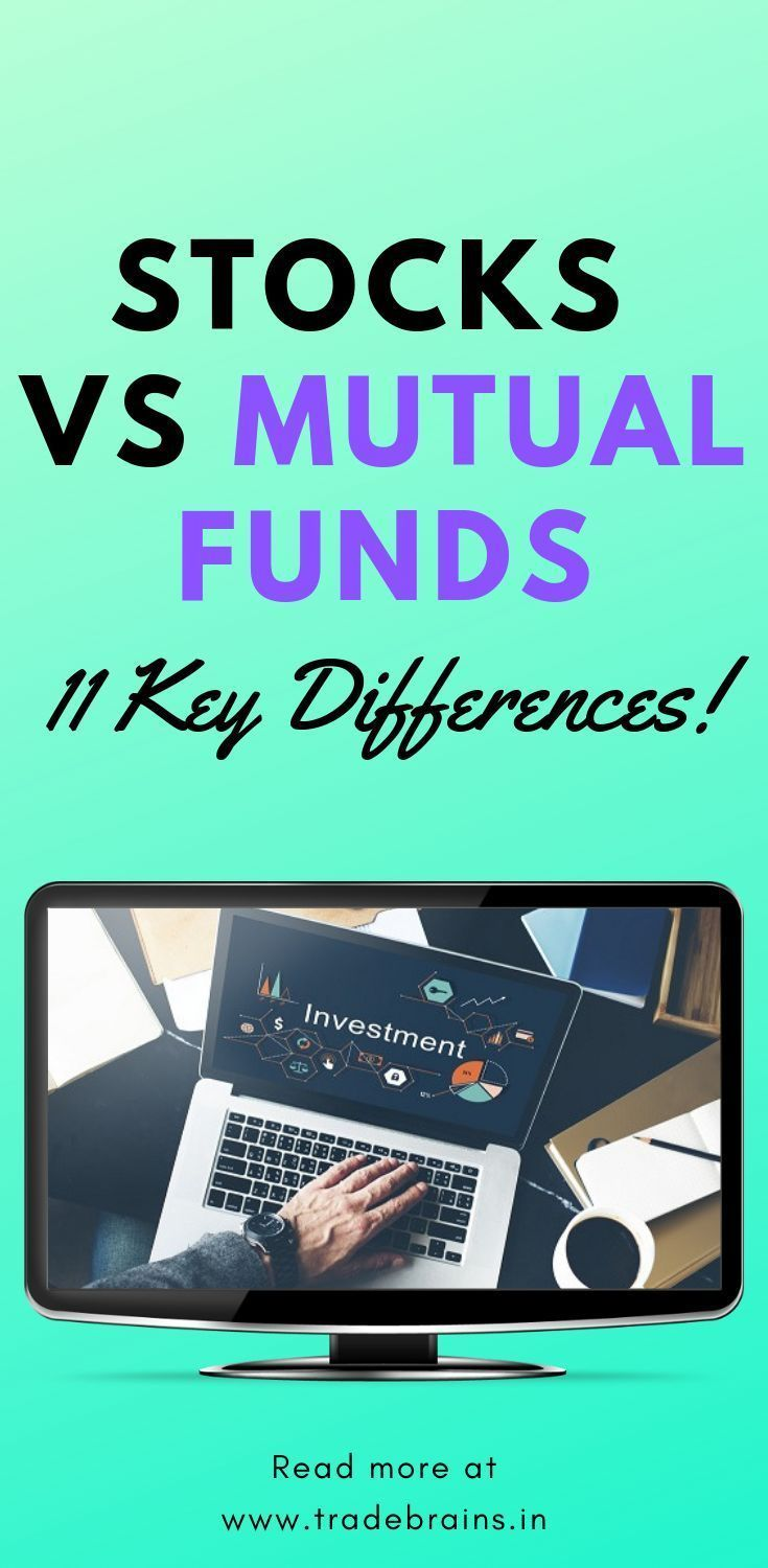 11 Key Difference Between Stock And Mutual Fund Investing In 2020 Mutual Funds Investing Investing Mutuals Funds