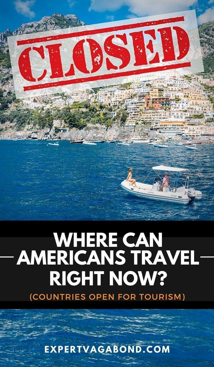 Where Can Americans Travel Right Now Countries Open For Tourism American Travel Travel Tourism