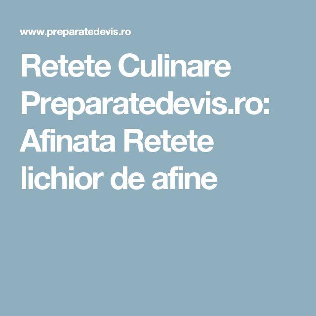 Retete Culinare Preparatedevis.ro: Afinata Retete lichior de afine