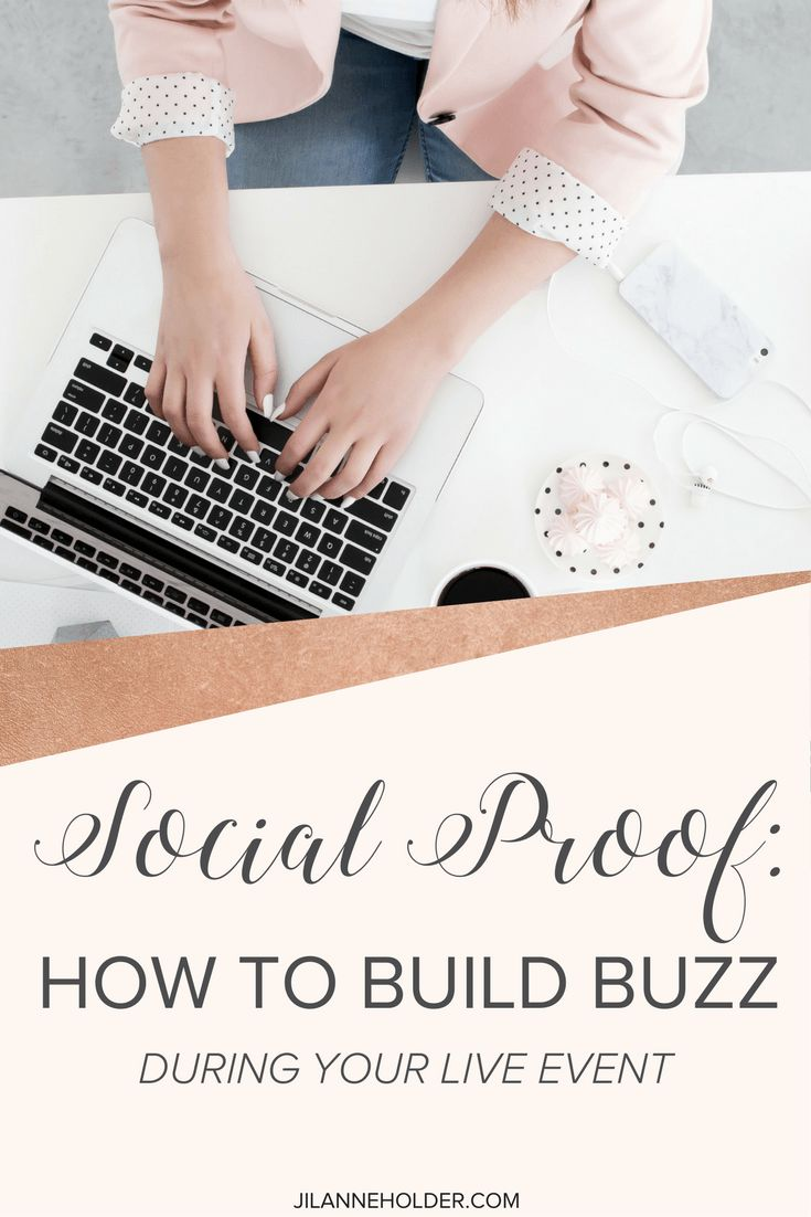 Social Proof: How to Build a Buzz During Your Live Event