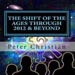 The Shift of the Ages Through 2012 & Beyond