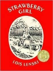 Strawberry Girl: Childhood Books, Strawberries Girls, Girls Generation, Lois Lenski, Newberi Medal, Medal Winner, Children Books, Young Girls, Kid