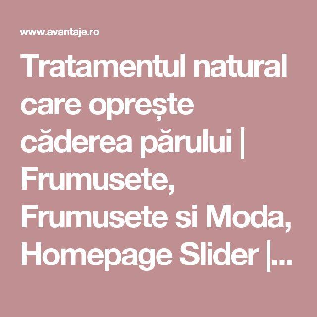 Tratamentul natural care oprește căderea părului   Frumusete, Frumusete si Moda, Homepage Slider   Avantaje.ro - De 20 de ani pretuieste femei ca tine