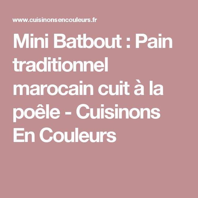 Mini Batbout : Pain traditionnel marocain cuit à la poêle - Cuisinons En Couleurs