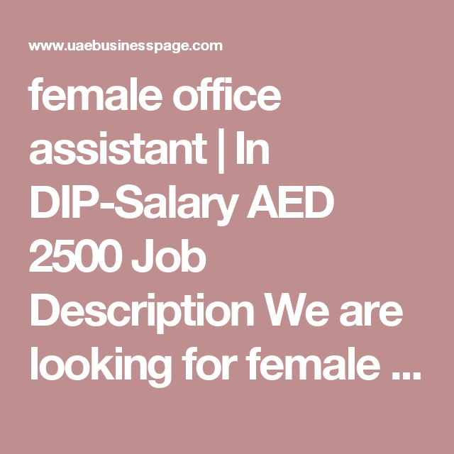 female office assistant In DIP-Salary AED 2500 Job Description - office assistant job description