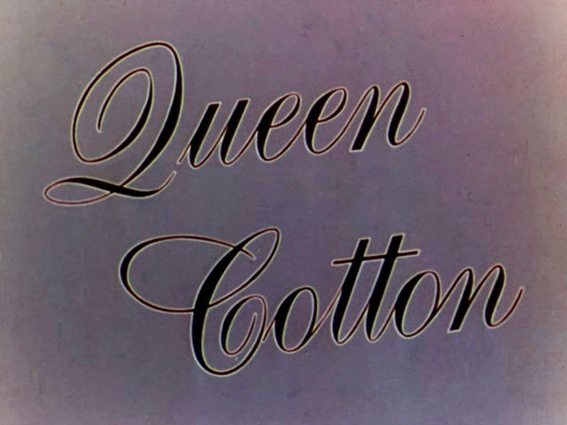 Queen Cotton (1941)