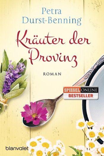 Petra Durst-Benning - Kräuter der Provinz - Roman