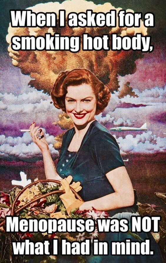 Funny Memes About Menopause : Images about menopause moments on pinterest