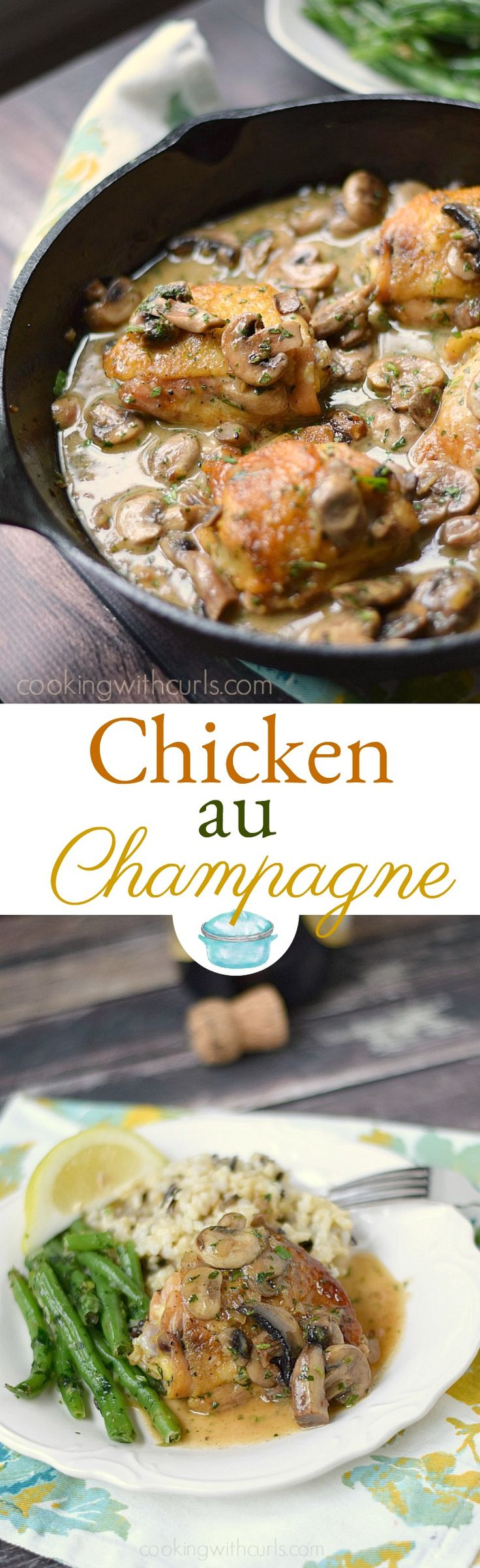 This rustic, yet elegant Chicken au Champagne is sure to please everyone around the dinner table! © COOKING WITH CURLS
