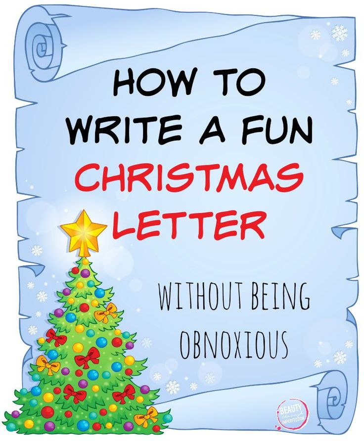how to write a christmas letter without being obnoxious