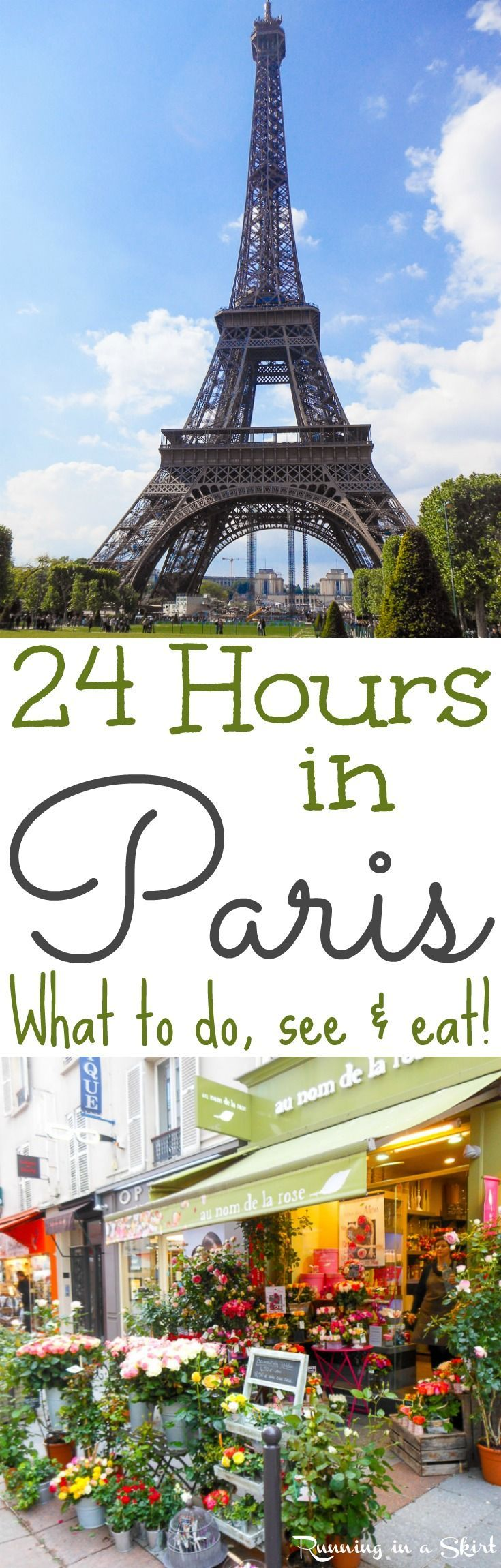 24 Hours in Paris... things to do in the city of lights! Places to visit, food to eat and what to do on a short trip. Great ideas and tips for getting the most out of your time with the Eiffel Tower, Lourve, Cafes and attractions. / Running in a Skirt