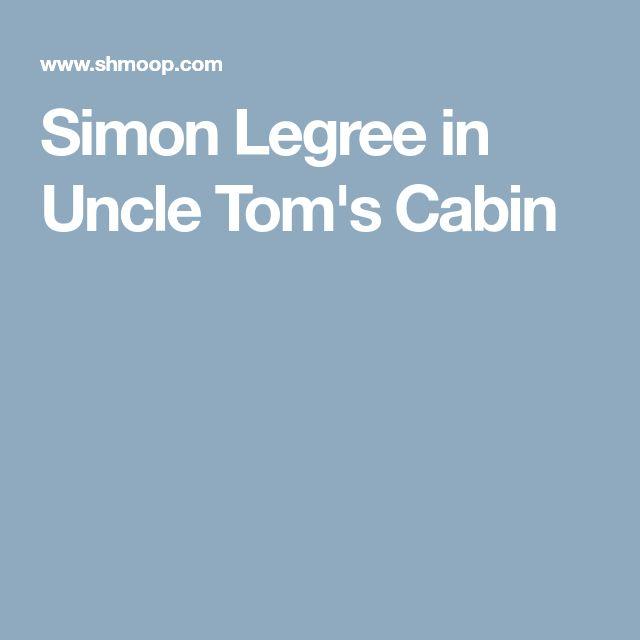 Simon Legree in Uncle Tom's Cabin