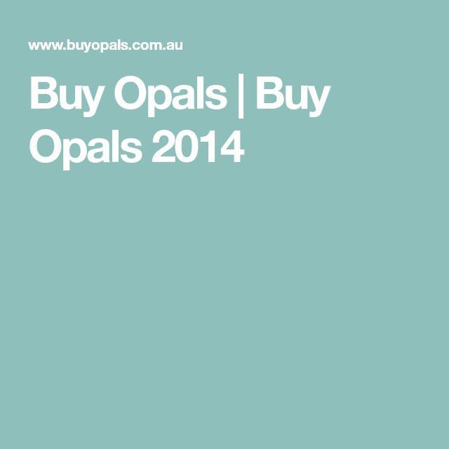 Buy Opals | Buy Opals 2014