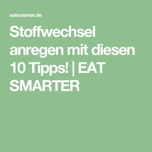 Stoffwechsel anregen mit diesen 10 Tipps! | EAT SMARTER