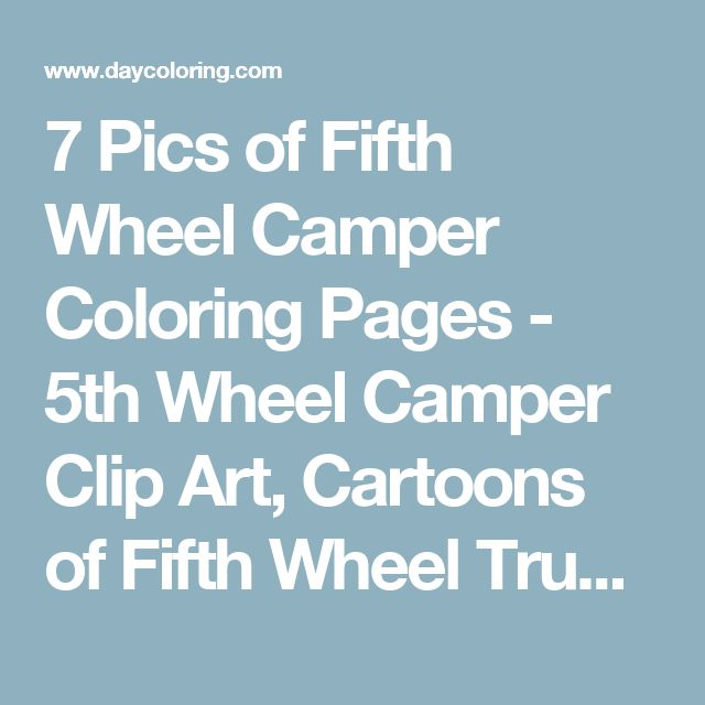 17 Best Ideas About Fifth Wheel Campers On Pinterest Rv