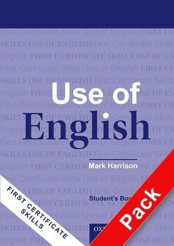 First Certificate Skills: Use of English, New Edition: FCE skills use of english. Student's book-Answer booklet. With key. Per le Scuole superiori: Teacher's Pack (Student's Book and Answer Booklet) , http://www.amazon.es/dp/019452826X/?tag=advert09-21