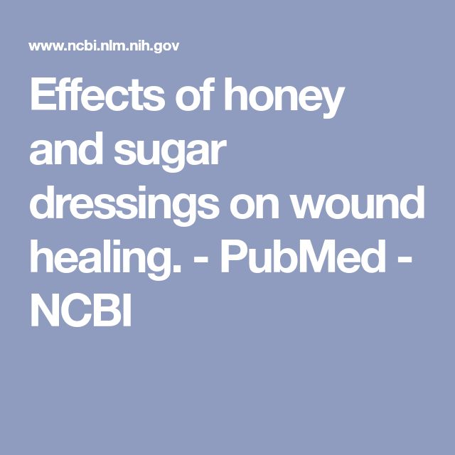 Effects of honey and sugar dressings on wound healing. - PubMed - NCBI
