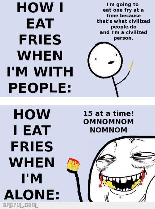 Om nom nom: Laughing, Sotrue, French Fries, Funny Stuff, So True, Humor, Funnies, Eating Fries, True Stories