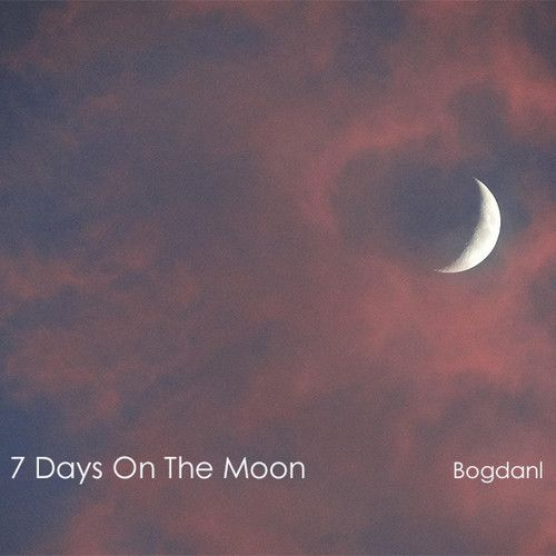 7 Days On The Moon - Bogdanl
