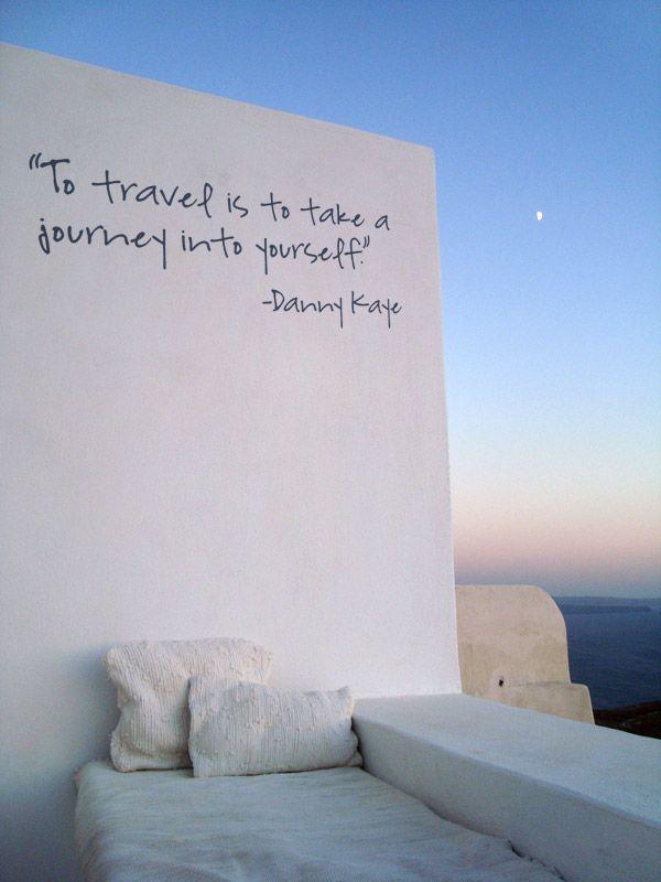 """To travel is to take a journey into yourself."" -Danny Kaye #Oia #Santorini #Greece"