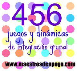 Libro: 456 juegos y dinámicas de integración grupal | Recursos para maestros de apoyo