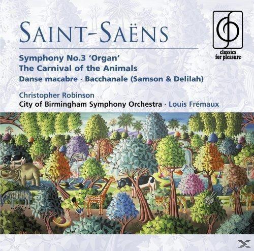 Saint-Saëns: Organ Symphony - The Carnival Of The Animals