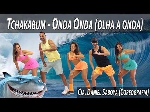 Tchakabum - Onda Onda Cia. Daniel Saboya (Coreografia) - YouTube