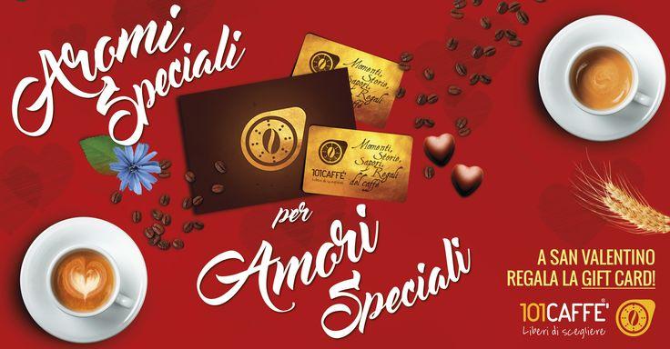 A San Valentino, regala la Gift Card 101CAFFE'! Non solo caffè, ma anche prodotti al cioccolato... Prendetevi per la gola!