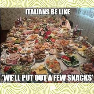 All they'll want you to do is come over and have the WORST time of your life. | 25 Reasons Why It's Absolutely Terrible To Be Italian American
