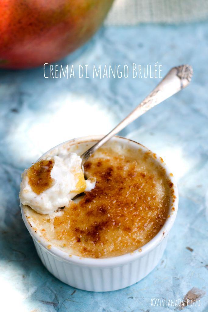 Crema di Mango Brulée - Cosa ti preparo per Cena?