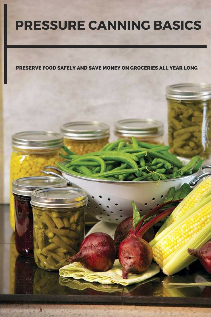 Whether pressure canning or using a water bath canner, home-canned food is a gift you give yourself. Learn how to use a pressure canner to preserve food safely and save money on groceries all year long.