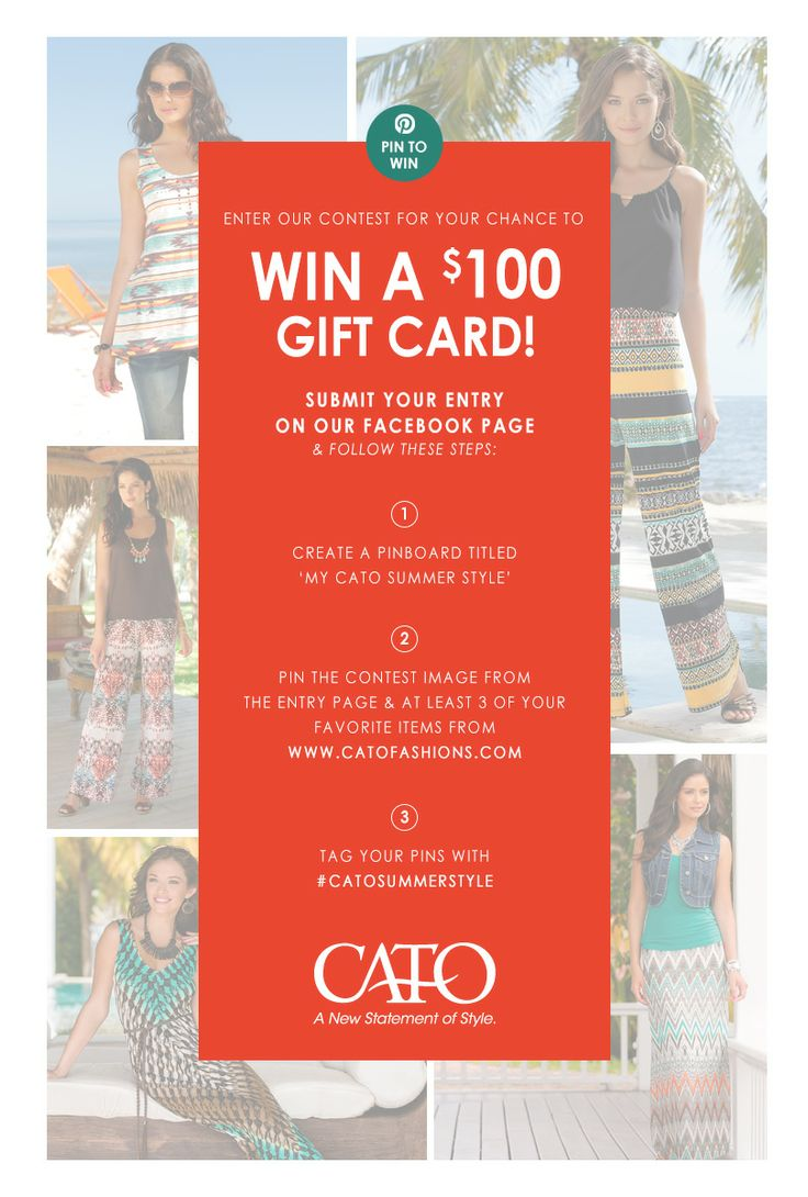 """Pin to Win! Enter For Your Chance to WIN a $100 Cato Fashions Gift Card! Submit your Entry at http://woobox.com/88fyd2. Create a Pinboard titled, """"My Cato Summer Style."""" Repin this image and at least 3 of your favorite items from www.Catofashions.com. Tag your pins #CatoSummerStyle"""