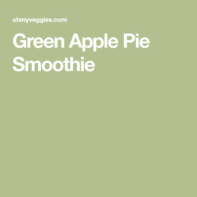 Green Apple Pie Smoothie