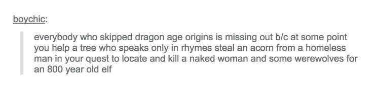 http://holyshitdragonage.tumblr.com/post/127179563786/boychic-everybody-who-skipped-dragon-age