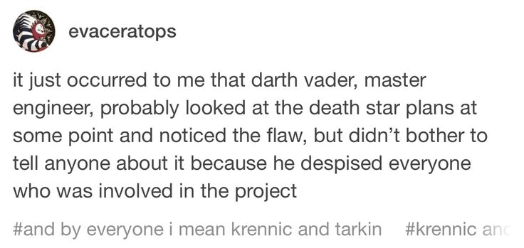 """""""And by everyone I mean Krennic and Tarkin"""""""