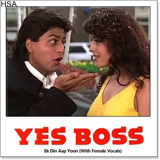 http://hindisingalong.com/ek-din-aap-yoon-with-female-vocals-yes-boss.html  Name of Song - Ek Din Aap Yoon (With Female Vocals)Album/Movie Name - Yes BossName Of Singer(s) - Kumar Sanu, Alka YagnikReleased in Year - 1997Music Director of Movie - Jatin-LalitMovie Cast - Shahrukh...