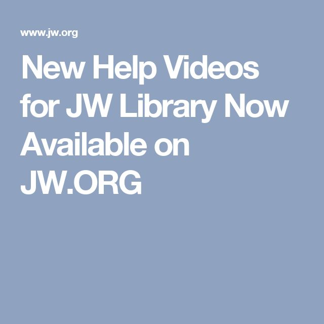 New Help Videos for JW Library Now Available on JW.ORG