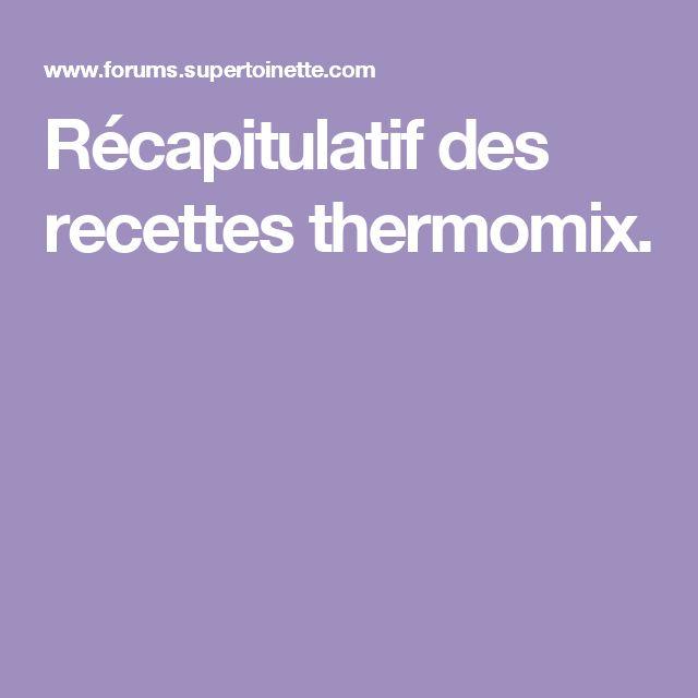 Récapitulatif des recettes thermomix.