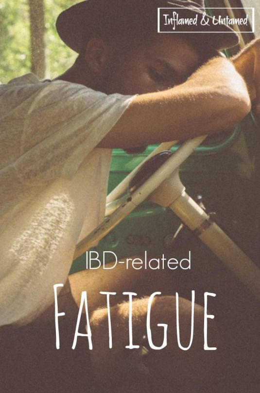 IBD-RELATED FATIGUE. So many patients with Crohn's disease or ulcerative colitis can relate.