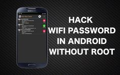 How to hack wifi password using Android Phone without Root